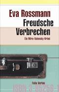 Freudsche Verbrechen - Eva Rossmann - E-Book