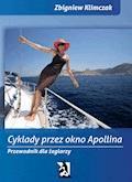 Cyklady przez Okno Apollina - Zbigniew Klimczak - ebook