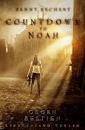 Countdown to Noah (Band 1): Gegen Bestien - Fanny Bechert - E-Book