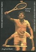 Tennis Method - Defined Timing - Siegfried Rudel - E-Book