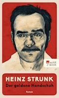 Der goldene Handschuh - Heinz Strunk - E-Book