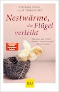Nestwärme, die Flügel verleiht - Stefanie Stahl - E-Book