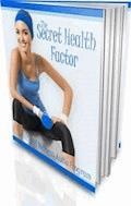 The Secret Health Factor - Ouvrage Collectif - E-Book