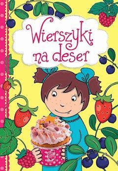 Wierszyki na deser - Maria Konopnicka, Dorota Strzemińska-Więckowiak - ebook