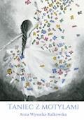 Taniec z motylami - Anna Wysocka-Kalkowska - ebook