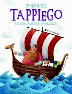 Podróże Tappiego po Szumiących Morzach - Marcin Mortka - ebook