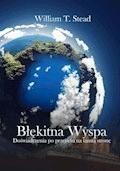 Błękitna Wyspa - William T. Stead - ebook