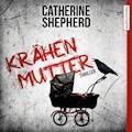 Krähenmutter - Catherine Shepherd - Hörbüch