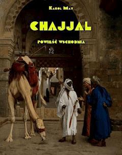 Chajjal. Powieść wschodnia - Karol May - ebook