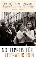 Unbekannte Frauen - Patrick Modiano - E-Book