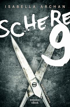 Schere 9 - Isabella Archan - E-Book