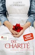 Die Charité - Ulrike Schweikert - E-Book