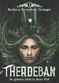 Therdeban - Barbara Brosowski Utzinger - E-Book