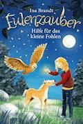 Eulenzauber (6). Hilfe für das kleine Fohlen - Ina Brandt - E-Book