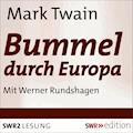 Bummel durch Europa - Mark Twain - Hörbüch