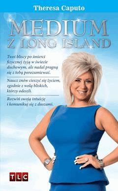 Medium z Long Island - Theresa Caputo - ebook