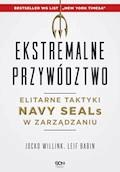 Ekstremalne przywództwo - Jocko Willink, Leif Babin - ebook