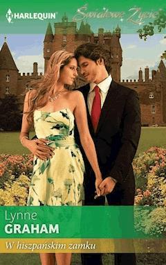 W hiszpańskim zamku - Lynne Graham - ebook
