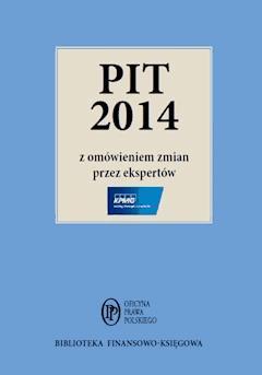 PIT 2014 z omówieniem ekspertów KPMG - Opracowanie zbiorowe - ebook