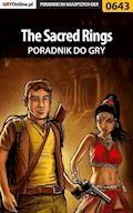 "The Sacred Rings - poradnik do gry - Bartosz ""bartek"" Sidzina - ebook"