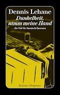 Dunkelheit, nimm meine Hand - Dennis Lehane - E-Book