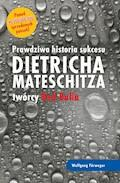 Prawdziwa historia sukcesu Dietricha Mateschitza twórcy Red Bulla - Wolfgang Furweger - ebook