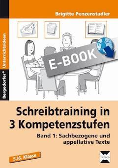 Schreibtraining in 3 Kompetenzstufen -  Band 1 - Brigitte Penzenstadler - E-Book