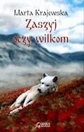Zaszyj oczy wilkom - Marta Krajewska - ebook + audiobook