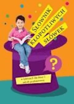 Słownik kłopotliwych słówek w lekturach dla klasy 1 szkoły podstawowej - Monika Guba - ebook