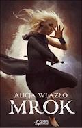 Mrok - Alicja Wlazło - ebook