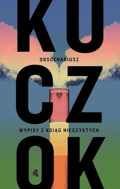 Obscenariusz - Wojciech Kuczok - ebook