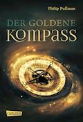His Dark Materials 1: Der Goldene Kompass - Philip Pullman - E-Book