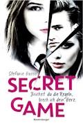 Secret Game. Brichst du die Regeln, brech ich dein Herz - Stefanie Hasse - E-Book