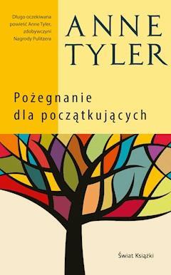 Pożegnanie dla początkujących - Anne Tyler - ebook