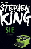 Sie - Stephen King - E-Book