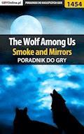 "The Wolf Among Us - Smoke and Mirrors - poradnik do gry - Jacek ""Ramzes"" Winkler - ebook"