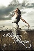 Aleja Bzów - Aleksandra Tyl - ebook + audiobook