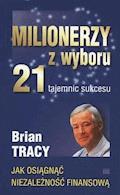 Milionerzy z wyboru - Brian Tracy - audiobook