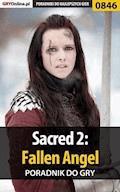 """Sacred 2: Fallen Angel - poradnik do gry - Jarosław """"Sir Dakr"""" Oziemblewski - ebook"""