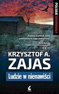 Ludzie w nienawiści - Krzysztof A. Zajas - ebook