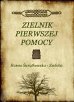 Zielnik pierwszej pomocy - Hanna Świątkowska - ebook