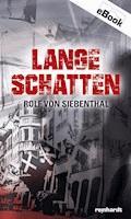 Lange Schatten - Rolf von Siebenthal - E-Book