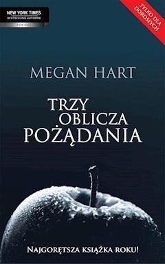 Trzy oblicza pożądania - Megan Hart - ebook