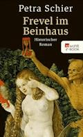 Frevel im Beinhaus - Petra Schier - E-Book