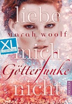 GötterFunke - Liebe mich nicht. XL Leseprobe - Marah Woolf - E-Book