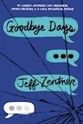 Goodbye days - Jeff Zenter - ebook