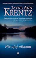 Nie ufaj nikomu - Jayne Ann Krentz - ebook