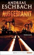 Ausgebrannt - Andreas Eschbach - E-Book
