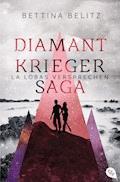 Die Diamantkrieger-Saga - La Lobas Versprechen - Bettina Belitz - E-Book