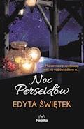Noc Perseidów - Edyta Świętek - ebook